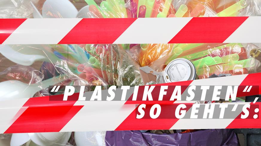 So einfach kannst du Plastikmüll vermeiden