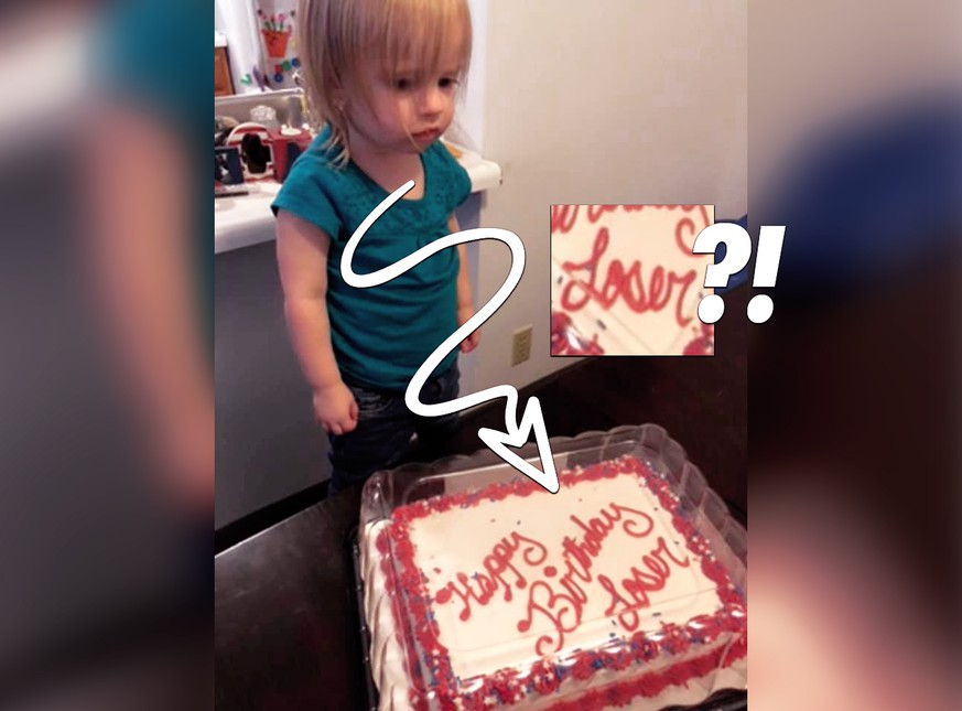 """""""Happy Birthday, Loser"""": Wenn der Kuchen für eine 2-Jährige schiefgeht"""